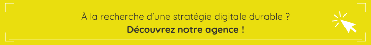 stratégie digitale durable, découvrez notre agence