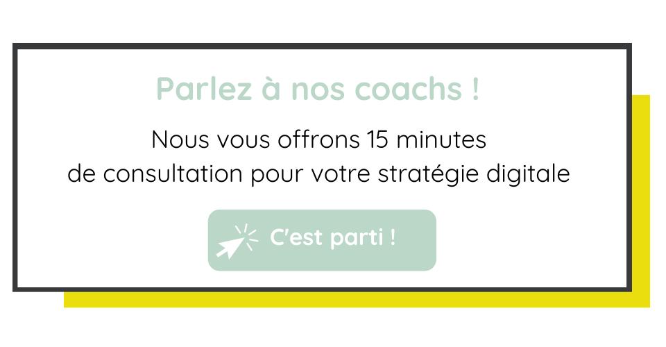 Nous vous offrons 15 minutes de consultation pour votre stratégie digitale