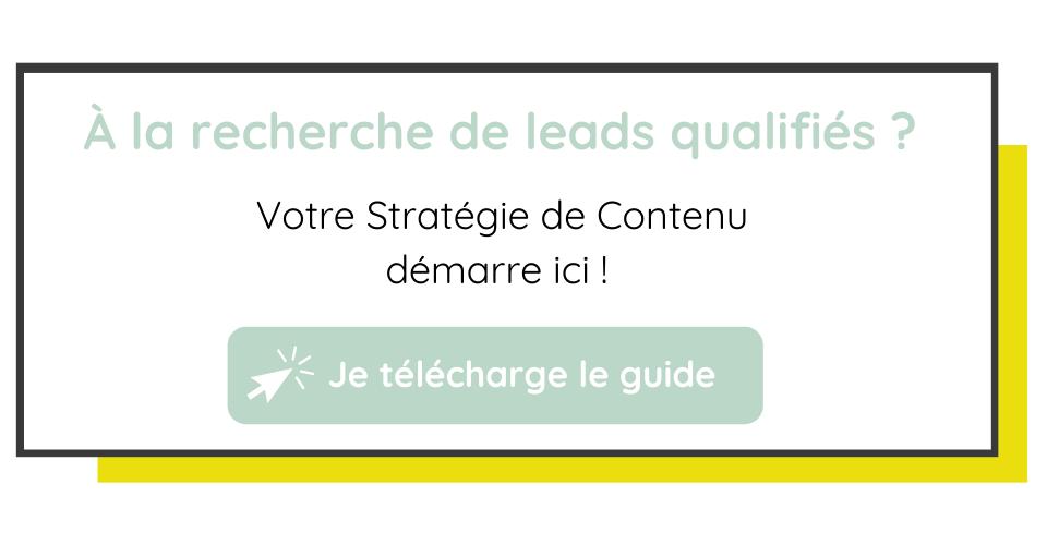 Votre stratégie de contenu démarre ici !  telecharger le guide du content marketing