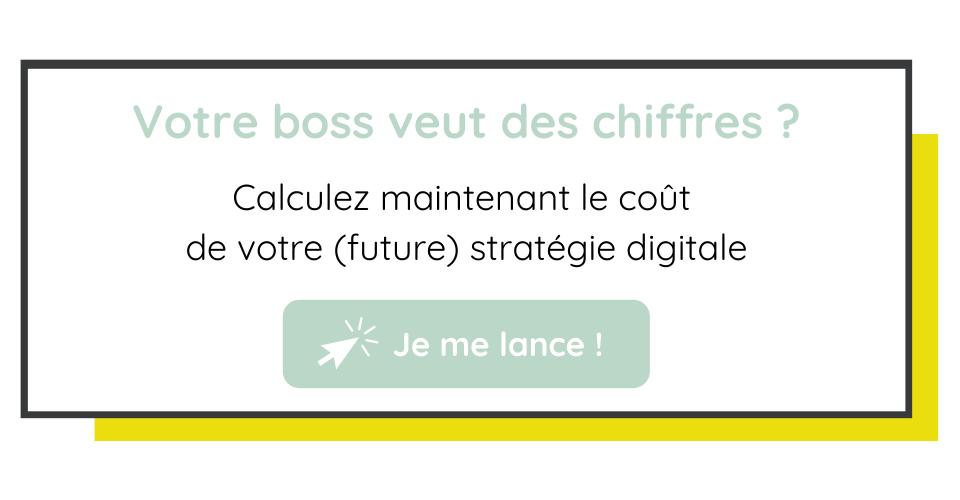 Calculez maintenant le coût de votre (future) stratégie digitale